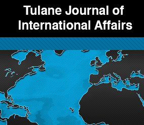 Tulane Journal of International Affairs
